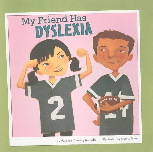Download My Friend Has Dyslexia (Friends with Disabilities) pdf epub