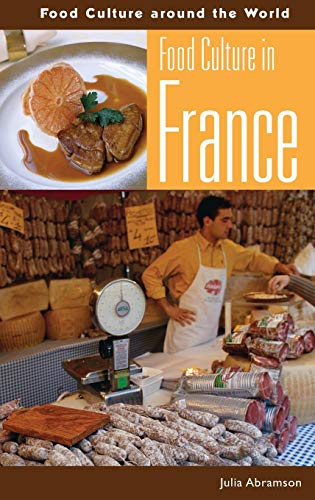 Food Culture in France (Food Culture around the World)