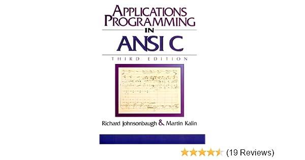 Amazon applications programming in ansi c 3rd edition amazon applications programming in ansi c 3rd edition 9780023611414 richard johnsonbaugh martin kalin books fandeluxe Image collections