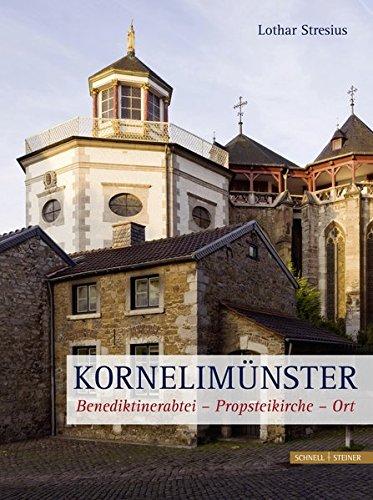 kornelimnster-1200-jahre-benediktinerabtei-und-propstei