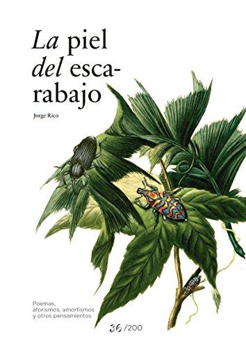 la-piel-del-escarabajo-poemas-aforismos-amorfismos-y-otros-pensamientos-spanish-edition