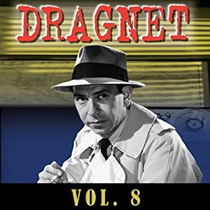 Dragnet Vol. 8 Radio/TV Program