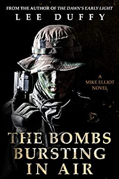 The Bombs Bursting in Air: A Mike Elliot Thriller, Book II