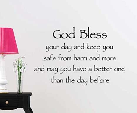 Amazoncom God Bless Your Day And Keep You Safe From Harm And More
