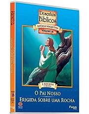 Desenhos Biblicos - Vol.16 - O Pai Nosso/Erigida Sobre Uma Rocha
