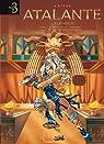 Atalante La Légende : Tome 1, Le Pacte ; Tome 2, Nautiliaa ; Tome 3, Les mystères de Samothrace par Crisse