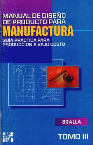 Manual De Diseños Para Manufactura, 3 Vol. Precio En Dolares: JAMES G. BRALLA: Amazon.com: Books
