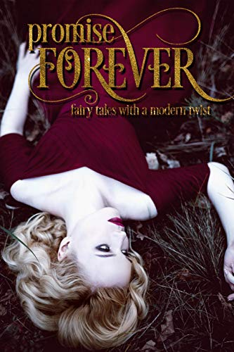 Belle Fairy Castle - Promise Forever: Fairy Tales with a Modern Twist