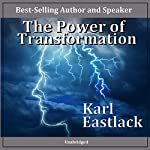 The Power of Transformation | Karl Eastlack