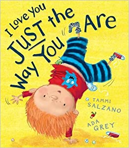 I Love You Just the Way You are by Tammi Salzano (2014-07-06)