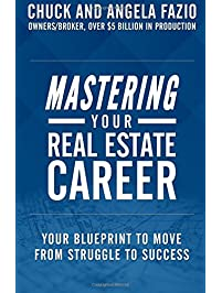 Amazon real estate books investments buying selling homes mastering your real estate career your blueprint to move from struggle to success malvernweather Image collections
