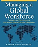 img - for Managing a Global Workforce: Challenges and Opportunities in International Human Resource Management by Charles M Vance (2010-10-15) book / textbook / text book