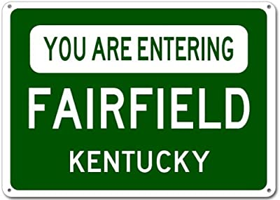 You Are Entering FAIRFIELD, KENTUCKY City Sign - Heavy Duty Quality Aluminum Sign