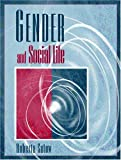 img - for Gender and Social Life by Roberta Satow (2000-06-11) book / textbook / text book