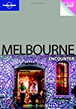 Lonely Planet Melbourne Encounter 1st Ed.: 1st Edition