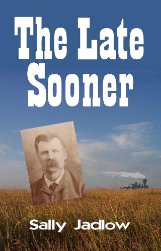 Book: The Late Sooner by Sally Jadlow