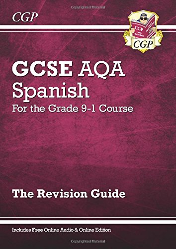 New GCSE Spanish AQA Revision Guide - For the Grade 9-1 Course (with Online (Aqa Revision Guide)