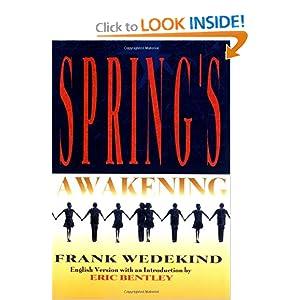 Spring's Awakening Frank Wedekind and Eric Bentley