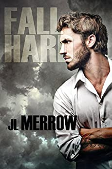 Fall Hard by [Merrow, JL]
