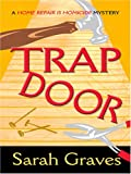 Trap Door, Sarah Graves, 0786295120