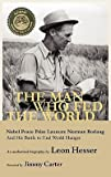 img - for Hesser Hesser: The Man Who Fed the World (Hardcover); 2010 Edition book / textbook / text book