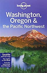 Washington, Oregon & the Pacific Northwest 6ed - Anglais