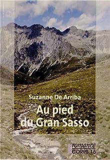 Au pied du Gran Sasso, Arriba, Suzanne de