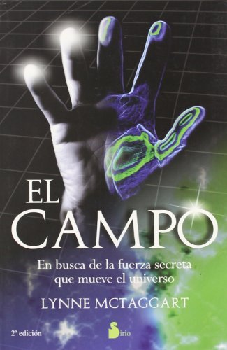 El campo/The Field (Spanish Edition) by Lynne McTaggart (2006-04-01)