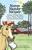 Horse Handy Helper, Diane Clark, 1450566480