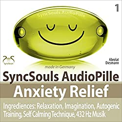 Anxiety Relief: Relaxation, Imagination, Self calming & breathing technique, 432 Hz music (SyncSouls AudioPille)