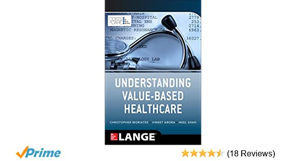 Understanding Value Based Healthcare: 8601423615684