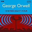 Nineteen Eighty-Four Radio/TV Program by George Orwell Narrated by Tim Pigott-Smith