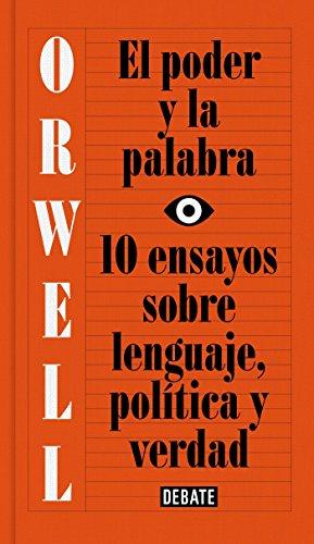 Libro : El poder y la palabra / Power and Words: 10 ensay...