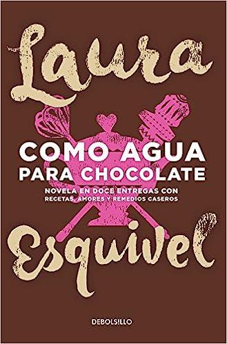 Resultado de imagen para como agua para chocolate libro