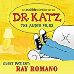 Ep. 2: Ray Romano (Dr. Katz: The Audio Files) | Jonathan Katz,Ray Romano