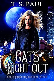 Cat's Night Out: Tales from the Federal Witch