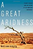 A Great Aridness, William deBuys, 0199778922