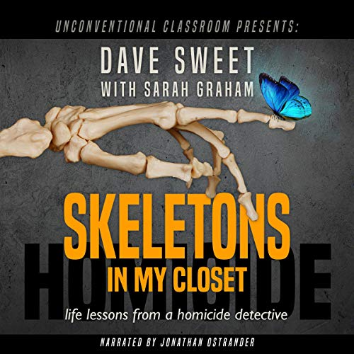 Pdf Law Skeletons in My Closet: Life Lessons from a Homicide Detective