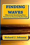 Finding Waves, Richard Johnson, 1466263059
