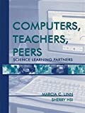 img - for Computers, Teachers, Peers: Science Learning Partners (Volume 1) book / textbook / text book