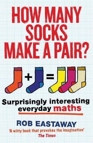 How Many Socks Make a Pair?: Surprisingly Interesting Everyday - Pairs How Many