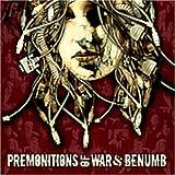 Premonitions of War / Benumb