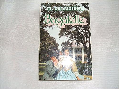 Lire Bagatelle - Louisiane Tome 3 pdf epub