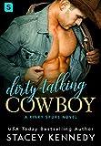 Dirty-Talking Cowboy: A Kinky Spurs Novel