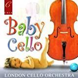 Baby Cello: 24 Cellos Play for Baby and All