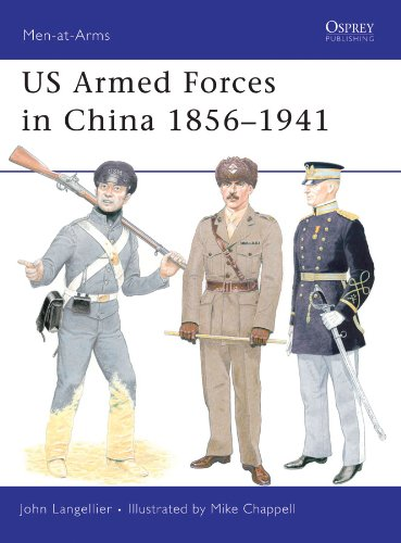 US Armed Forces in China 1856-1941 (Men-at-Arms Book 455)