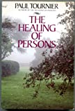 The Healing of Persons, Tournier, Paul, 0060683511