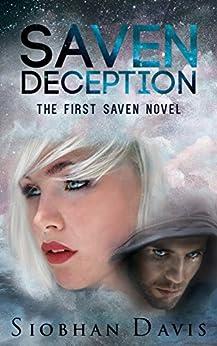 Saven Deception (The Saven Series Book 1) by [Davis, Siobhan]