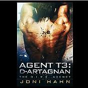 Agent T3: d'Artagnan: DIRE Agency Trilogy, Book 3 | Joni Hahn