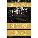 Mimosa Grove | Dinah McCall